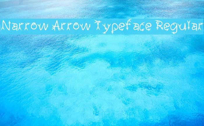 Narrow Arrow Typeface Regular Fuentes examples