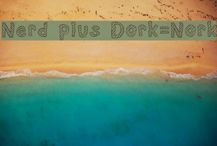 Nerd plus Dork=Nork Font examples