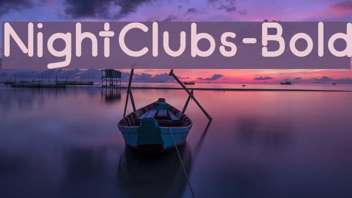 NightClubs-Bold Шрифта examples