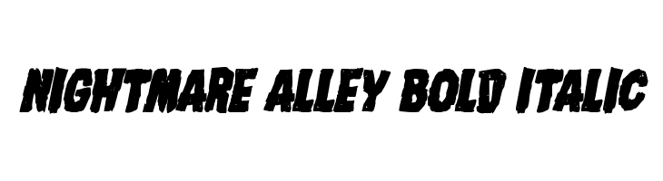 Nightmare Alley Bold Italic  Free Fonts Download