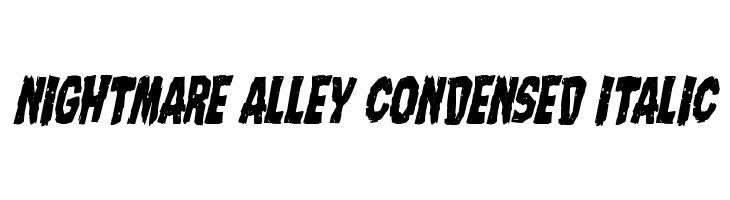 Nightmare Alley Condensed Italic  Free Fonts Download