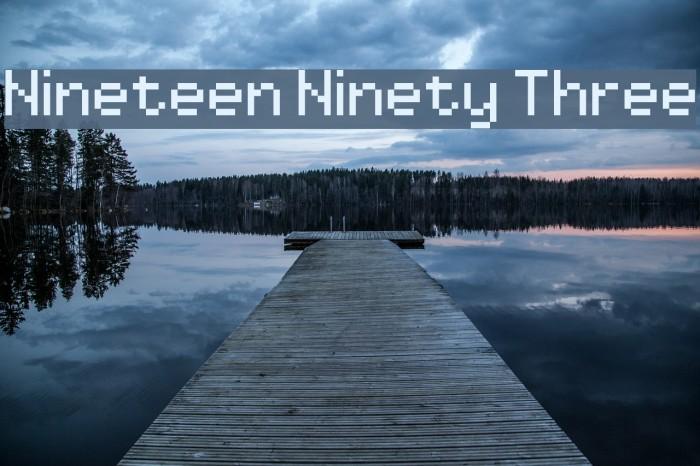 Nineteen Ninety Three Шрифта examples