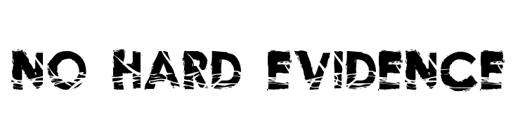 No Hard Evidence  Free Fonts Download