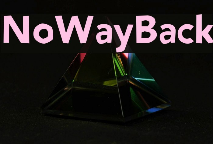 NoWayBack Font examples