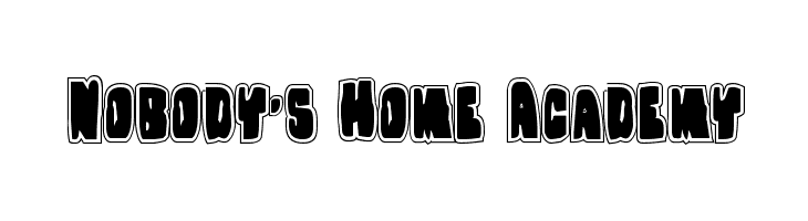 Nobody's Home Academy Font