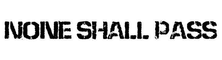 None Shall Pass  नि: शुल्क फ़ॉन्ट्स डाउनलोड