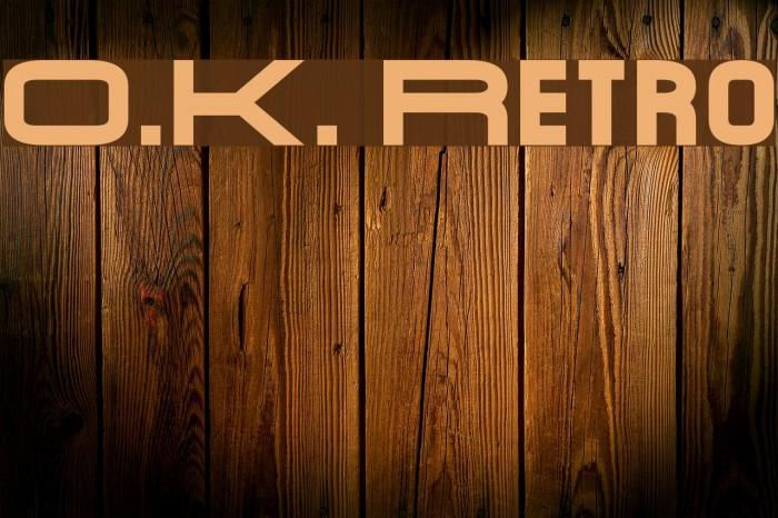 O.K. Retro Font examples