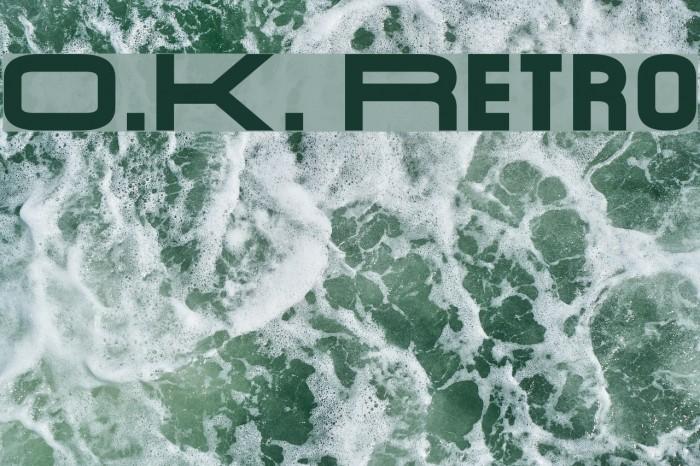 O.K. Retro Fonte examples