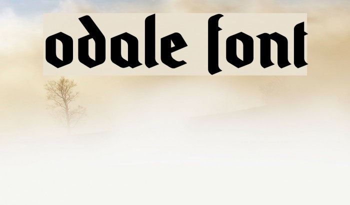 Odale Font examples