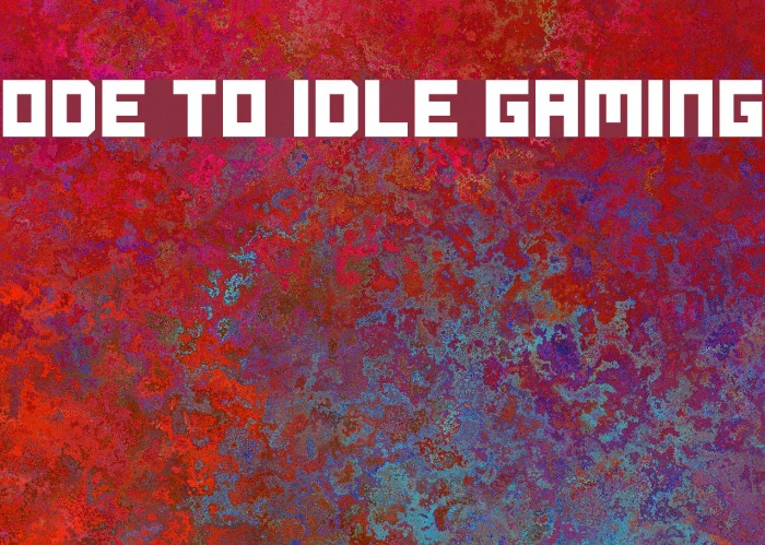 Ode to Idle Gaming Font examples
