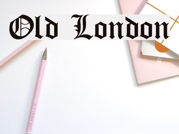 Old London フォント examples