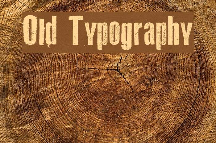 Old Typography Шрифта examples