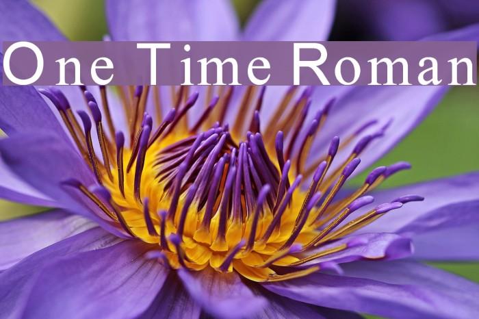 One Time Roman لخطوط تنزيل examples