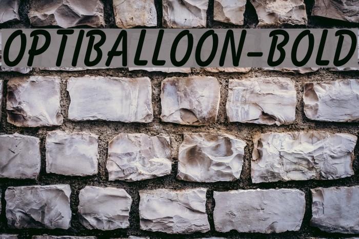 OPTIBalloon-Bold फ़ॉन्ट examples