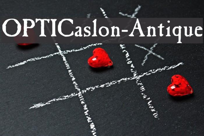 OPTICaslon-Antique Font examples