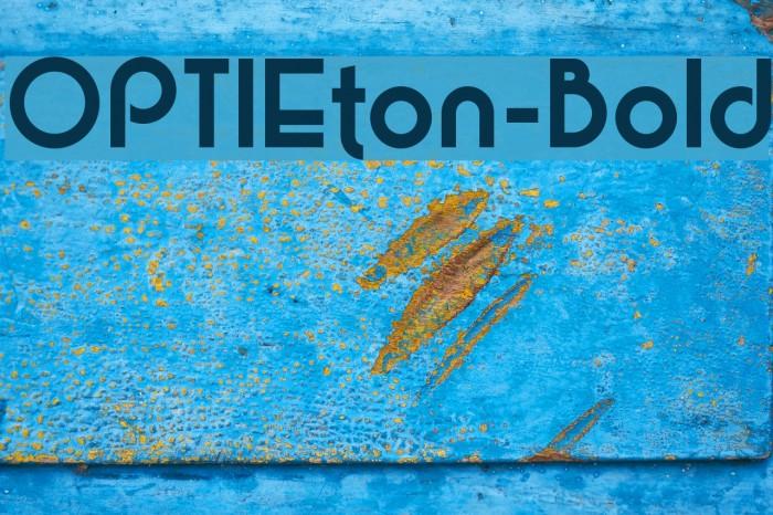 OPTIEton-Bold Шрифта examples