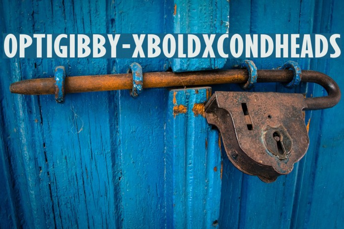OPTIGibby-XBoldXCondHeads Шрифта examples