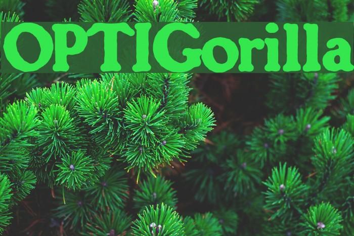 OPTIGorilla Font examples