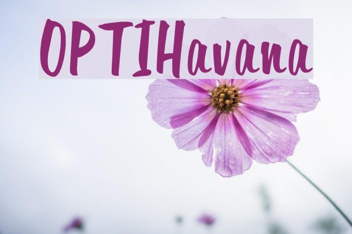 OPTIHavana Font examples