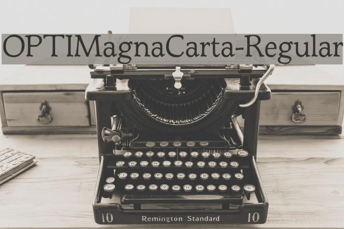 OPTIMagnaCarta-Regular Font examples