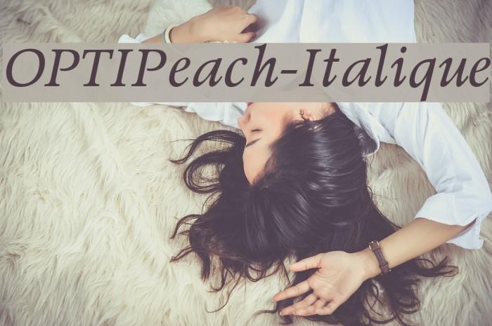 OPTIPeach-Italique Шрифта examples