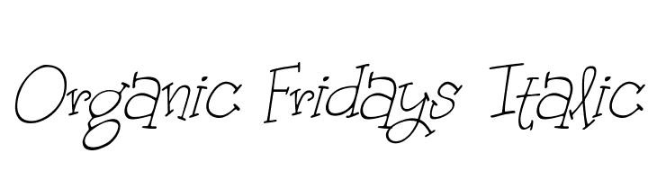 Organic Fridays Italic  Free Fonts Download