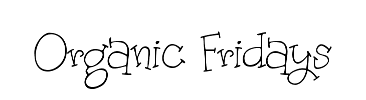 Organic Fridays  Free Fonts Download