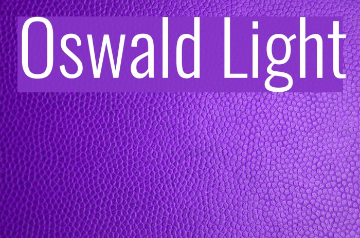 Oswald Light Font examples
