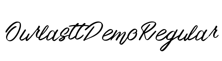 OurlasttDemoRegular  Free Fonts Download