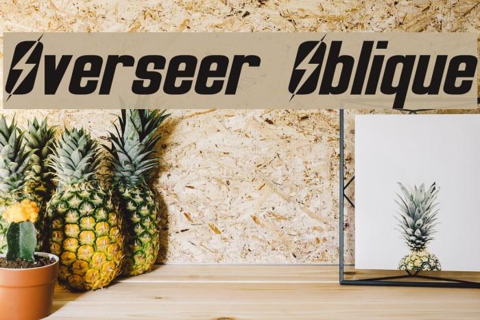 Overseer Oblique Font examples