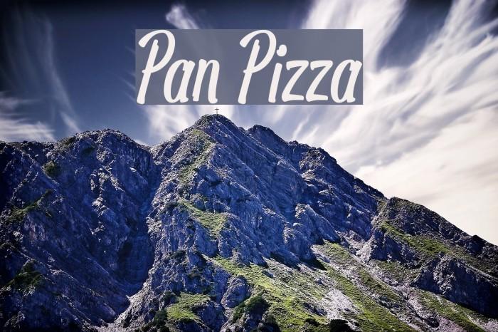 Pan Pizza फ़ॉन्ट examples