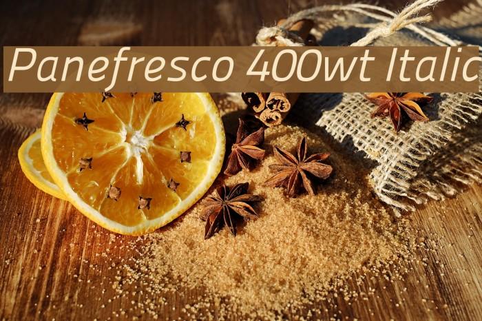 Panefresco 400wt Italic フォント examples
