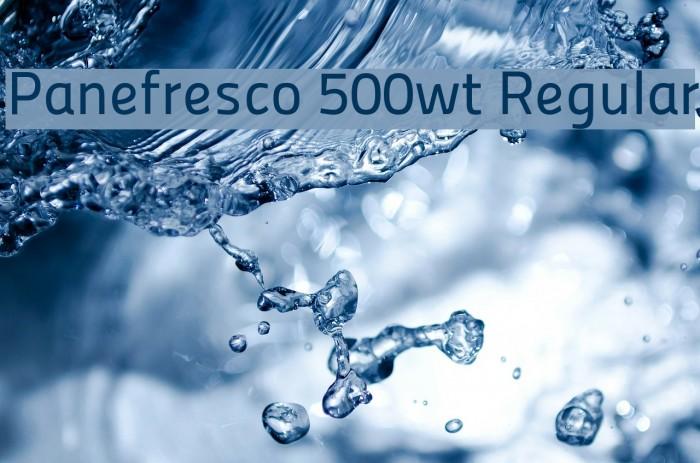Panefresco 500wt Regular フォント examples