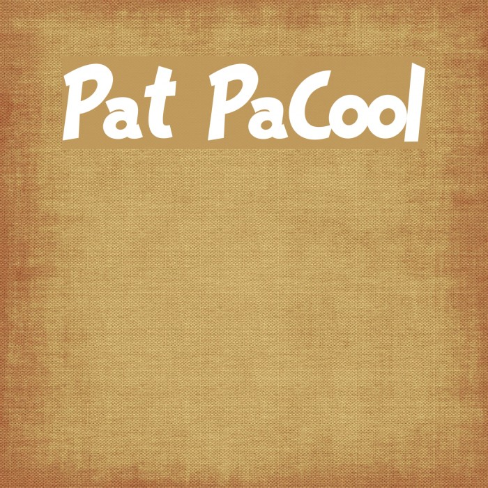 Pat PaCool フォント examples