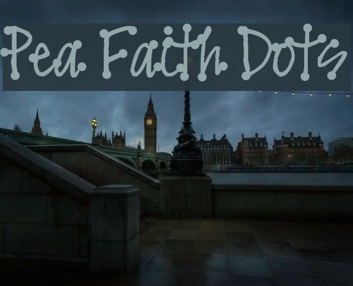 Pea Faith Dots Font examples