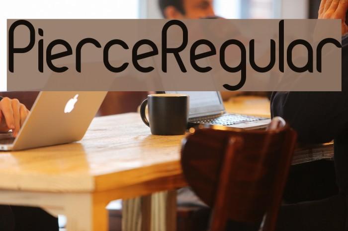 PierceRegular Font examples