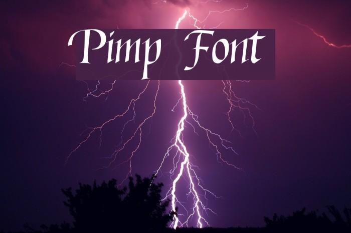 Pimp Шрифта examples
