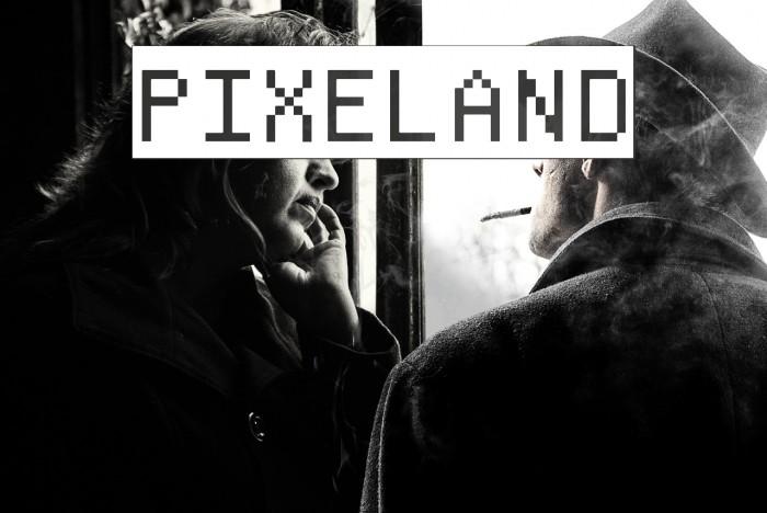 Pixeland Font examples