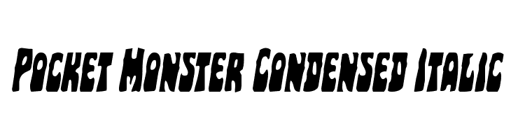 Pocket Monster Condensed Italic Font