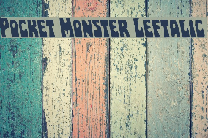 Pocket Monster Leftalic Polices examples