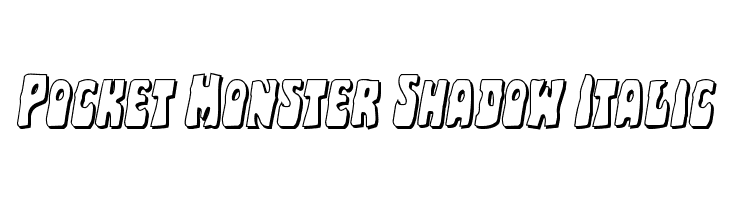 Pocket Monster Shadow Italic Polices