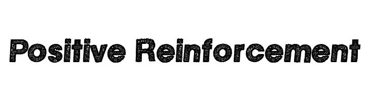 Positive Reinforcement  Скачать бесплатные шрифты