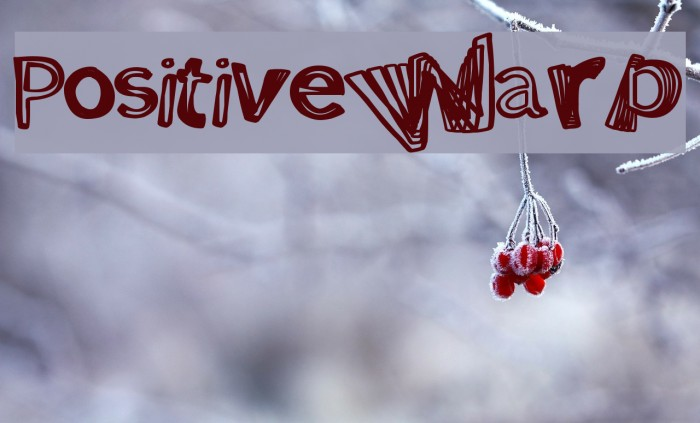 PositiveWarp Font examples