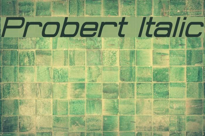 Probert Italic Шрифта examples