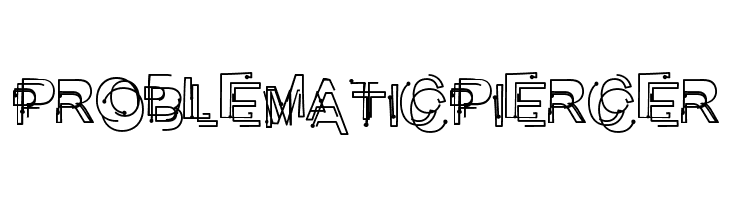 ProblematicPiercer  Free Fonts Download