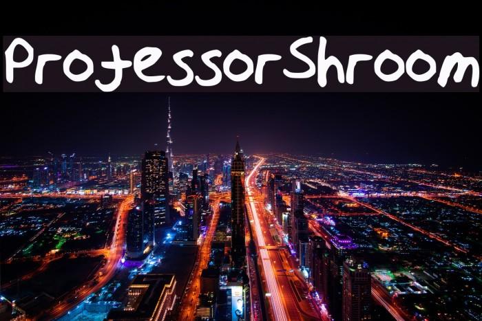 ProfessorShroom Font examples