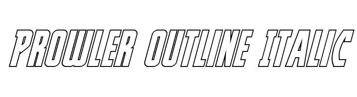 Prowler Outline Italic  les polices de caractères gratuit télécharger