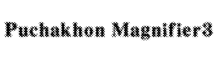 Puchakhon Magnifier3  Free Fonts Download