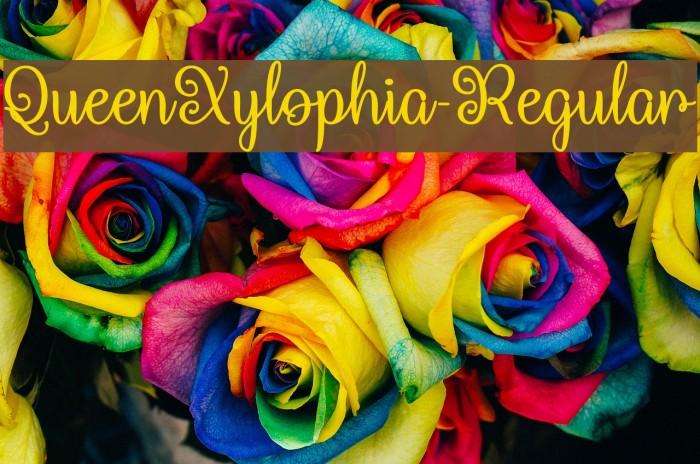 QueenXylophia-Regular Fuentes examples