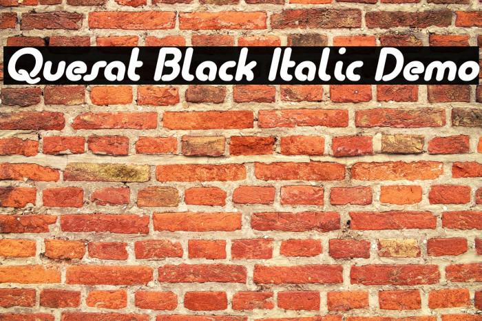 Quesat Black Italic Demo Font examples
